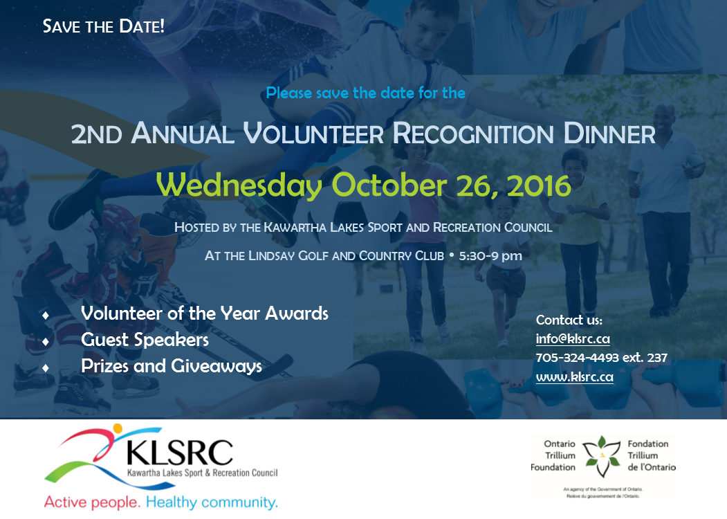 Save the Date for the 2016 Volunteer Recognition Dinner. Evening of October 26, 2016.